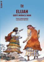 Carine MacKenzie - Elijah: God's Miracle Man (Bible Wise) - 9781857920970 - V9781857920970