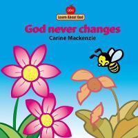 MacKenzie, Carine - God Never Changes - 9781857924787 - V9781857924787