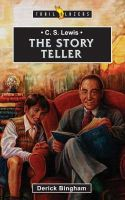 Derick Bingham - C. S. Lewis: The Story Teller (Trailblazers) - 9781857924879 - V9781857924879