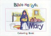 Carine, Mackenzie - Bible Heroes Mary - 9781857928280 - V9781857928280