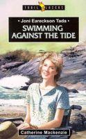 MacKenzie, Catherine - Joni Eareckson Tada: Swimming Against The Tide (Trailblazer) - 9781857928334 - V9781857928334