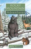 Betty Swinford - Rocky Mountain Adventures (Adventure Series) - 9781857929621 - V9781857929621
