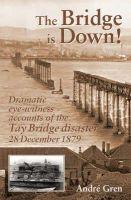 Gren, Andre - The Bridge is Down! - 9781857942699 - V9781857942699
