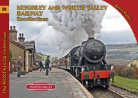 Mather, David - Keighley and Worth Valley Railway Recollections (Railways & Recollections) - 9781857944556 - V9781857944556