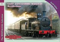 Mather, David - East Lancashire Railway Recollections (Railways & Recollections) - 9781857944563 - V9781857944563