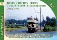 Conn, Henry - Buses, Coaches, Coaches, Trams, Trolleybuses and Recollections 1958 - 9781857944648 - V9781857944648