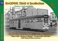 Mcloughlin, Barry - Blackpool Trams & Recollections 1972 (Nostalgia Collection) - 9781857944907 - V9781857944907