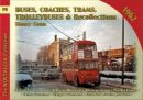 Conn, Henry - Buses Coaches, Trolleybuses & Recollections 1962: Volume 76 - 9781857944938 - V9781857944938