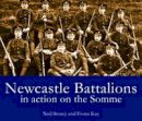 Storey, Neil - Newcastle Battalions: In Action on the Somme - 9781857951592 - V9781857951592