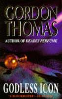 Thomas, Gordon - Godless Icon - 9781857971514 - KLN0006325