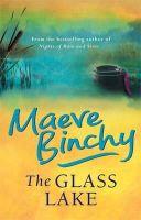 Binchy, Maeve - The Glass Lake - 9781857978018 - KST0026420