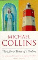 Collins, Michael - The Life and Times of a Teaboy - 9781857993325 - KEX0266792