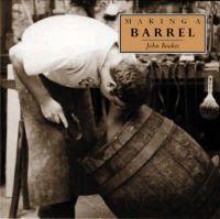 Boakes, John - Making a Barrel (Making...S.) - 9781858251141 - V9781858251141