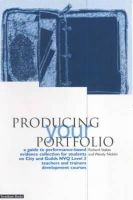 Stakes, Richard; Nicklin, Wendy - Producing Your Portfolio - 9781858562001 - V9781858562001