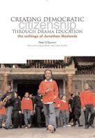 - Creating Democratic Citizenship Through Drama Education - 9781858564562 - V9781858564562
