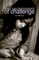 Winstanley, Carrie - The Ingredients of Challenge - 9781858564579 - V9781858564579