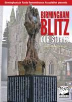 - Birmingham Blitz: Our Stories - 9781858585246 - V9781858585246