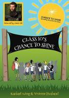 Wong, Rachael - Class 10's Chance to Shine - 9781858585604 - V9781858585604