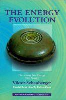 Viktor Schauberger - Energy Evolution (The Eco-Technology Series) - 9781858600611 - V9781858600611