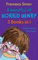 Simon, Francesca - Handful of Horrid Henry - 9781858818474 - KIN0004590