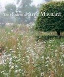 Maynard, Arne - The Gardens of Arne Maynard - 9781858946269 - V9781858946269