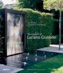 Wilson, Andrew - The Gardens of Luciano Giubbilei - 9781858946443 - V9781858946443