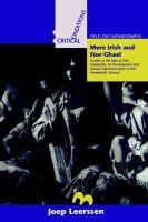 Joep Leerssen - Mere Irish and Fior-Ghael: Studies in the Idea of Irish Nationality, Its Development and Literary Expression Prior to the 19th Century (Critical Conditions -Field Day Monographs) - 9781859181126 - V9781859181126