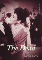 Kevin Barry - The Dead (Ireland into Film) - 9781859182857 - V9781859182857