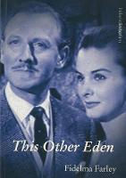 Fidelma Farley - This Other Eden (Ireland into Film S.) - 9781859182895 - KKD0005570