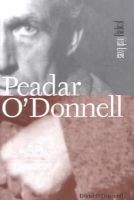 Donal Ó Drisceoil - Peadar O'Donnell (Radical Irish Lives) - 9781859183106 - 9781859183106