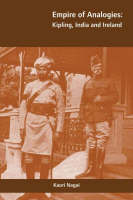 Kaori Nagai - Empire of Analogies: Kipling, India and Ireland - 9781859184080 - V9781859184080