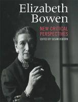 Susan Osborn (Editor) - Elizabeth Bowen: New Critical Perspectives - 9781859184356 - V9781859184356