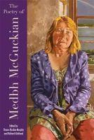 Shane Alcobia-Murphy, Richard Kirkland - The Poetry of Medbh McGuckian - 9781859184653 - V9781859184653