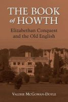 Valerie McGowan-Doyle - The Book of Howth: Elizabethan Conquest and the Old English - 9781859184684 - V9781859184684
