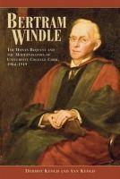 Dermot Keogh, Ann Keogh - Bertram Windle: The Honan Bequest and the Modernisation of University College Cork, 1904-1919 - 9781859184738 - V9781859184738