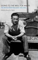 Ríonach Uí Ógain (Editor) - Going to the Well for Water:  The Seamus Ennis Field Diary 1942-1946 - 9781859184776 - V9781859184776