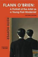Keith Hopper - Flann O'Brien: A Portrait of the Artist as a Young Post-Modernist - 9781859184875 - V9781859184875