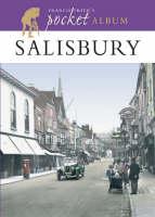 Les Moores, Francis Frith - Francis Frith's Salisbury Pocket Album: A Nostalgic Album (Photographic Memories) - 9781859377130 - KNH0003648