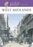 Hardy, Clive, Frith, Francis - West Midlands: A Nostalgic Album (Francis Frith's Pocket Album) - 9781859377192 - V9781859377192