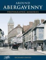 Davies, Richard - Around Abergavenny - 9781859378441 - V9781859378441