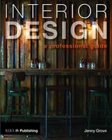 Grove, Jenny - Interior Design: A Professional Guide - 9781859465851 - V9781859465851
