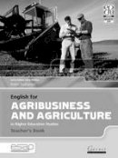 Matheson, Robin - English for Agribusiness and Agriculture in Higher Education Studies (English for Specific Academic Purposes) - 9781859644515 - V9781859644515
