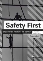 Chrimes, John; Tabor, Carol - Safety First: English for Health and Safety - 9781859645611 - V9781859645611
