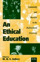 - An Ethical Education: Community and Morality in the Multicultural University - 9781859730614 - KNH0011205