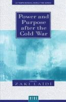 - Power and Purpose after the Cold War (Temps Mondial =) - 9781859730775 - KNH0010784