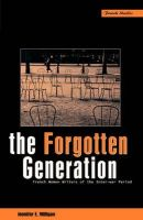 Jennifer E. Milligan - The Forgotten Generation: French Women Writers of the Inter-war Period - 9781859731185 - KRS0018107