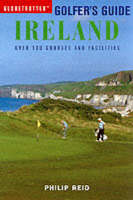 Reid, Philip - Ireland (Globetrotter Golfer's Guides) - 9781859746691 - KRF0022083