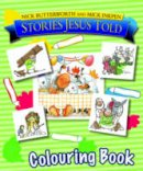 Butterworth, Nick - Stories Jesus Told Colouring Book - 9781859856536 - V9781859856536