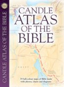 Dowley,Tim - Candle Atlas of the Bible: Essential Bible Reference - 9781859859247 - V9781859859247