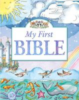 Dowley, Tim - My First Bible - 9781859859872 - V9781859859872